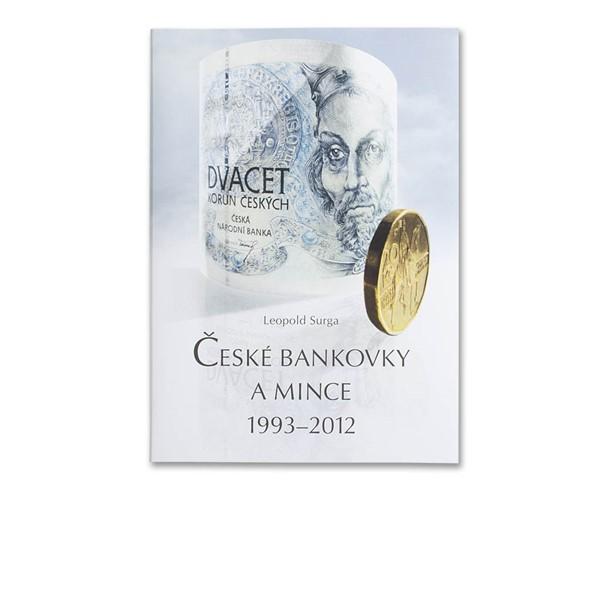Leopold Surga Publikace České bankovky a mince 1993 - 2012