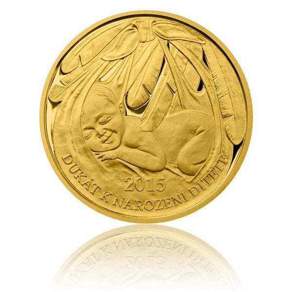 Zlatý dukát k narození dítěte 2015 s věnováním proof