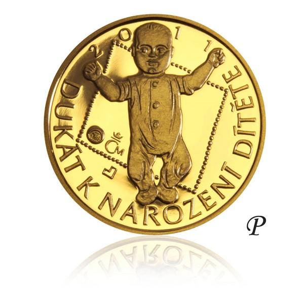 Zlatý dukát k narození dítěte 2011 s věnováním proof